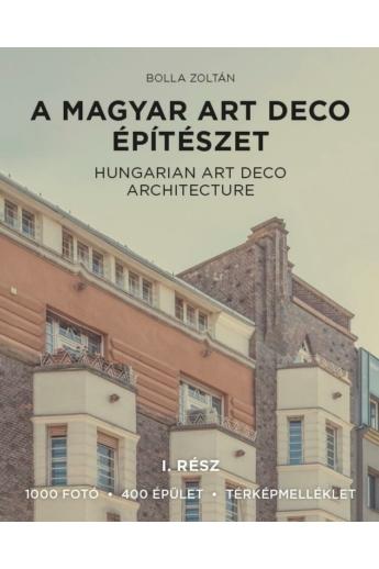 A magyar art deco építészet I. rész