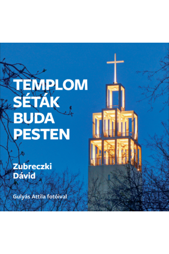 Templomséták Budapesten
