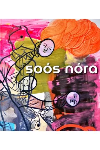 Soós Nóra: Festmények 2016-2020
