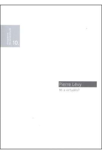 Pierre Lévy: Mi a virtuális?