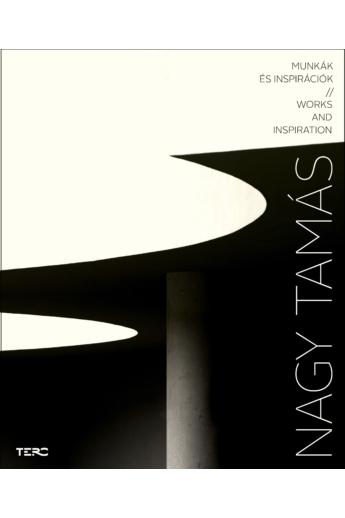 Nagy Tamás: Munkák és inspirációk // Works and inspiration