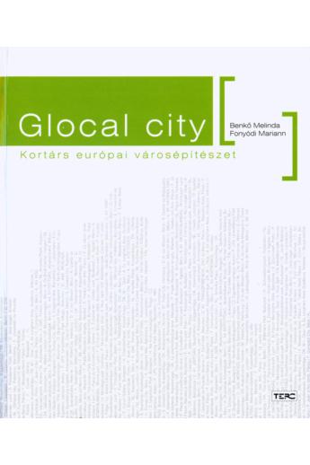 Fonyódi Mariann-Benkő Melinda: Glocal city