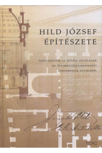 Szerzői kollektíva: Hild József építészete