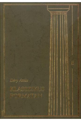 Déry Attila: Klasszikus formatan