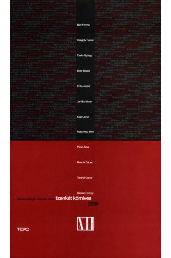 Csontos Györgyi-Csontos János: Tizenkét kőmíves (2006) 2 db DVD melléklettel