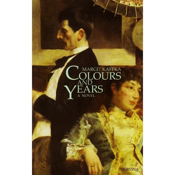 Kaffka Margit: Colours and years