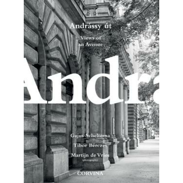 Andrássy út - Views of an Avenue