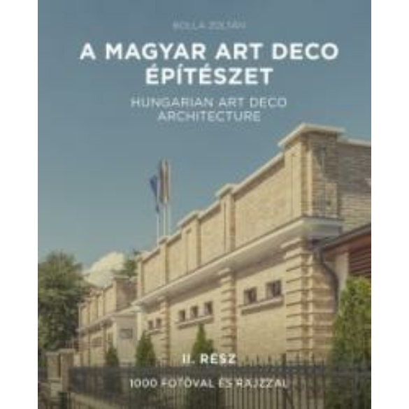 A magyar art deco építészet II. rész