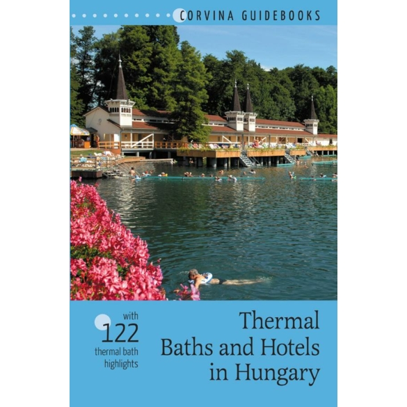 Thermal Baths and Hotels in Hungary