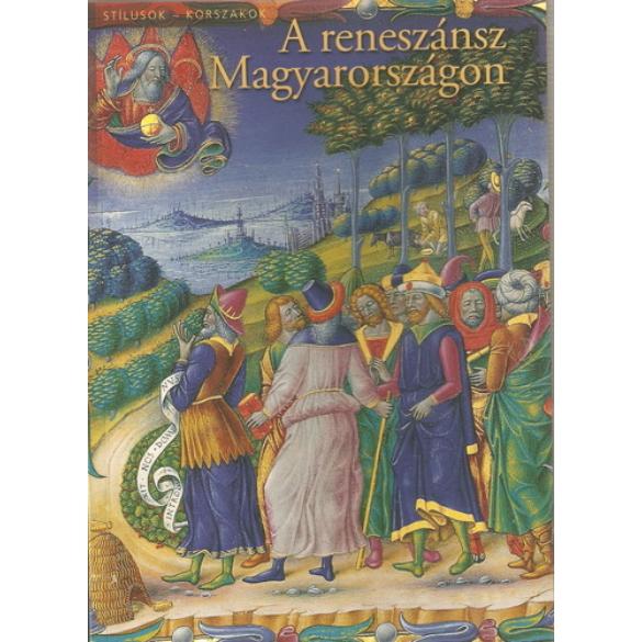 A reneszánsz Magyarországon
