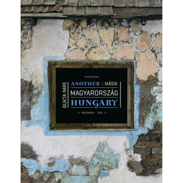 Bukta Imre: Másik Magyarország