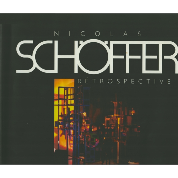 Nicolas Schöffer 1912-1992. Retropektív (HEURÉKA)
