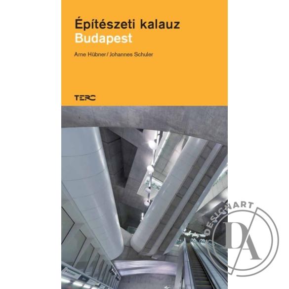 Arne Hübner-Johannes Schuler: Építészeti kalauz. Budapest
