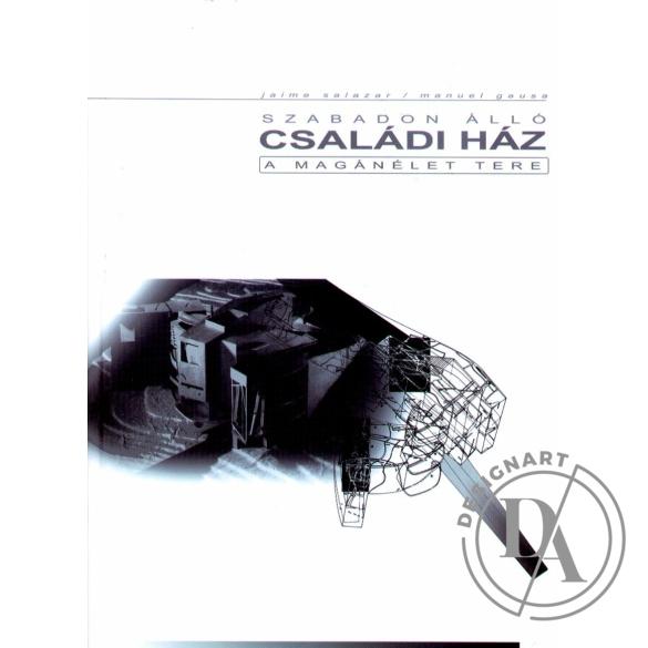 Jaime Salazar-Manuel Gausa: Szabadon álló családi ház