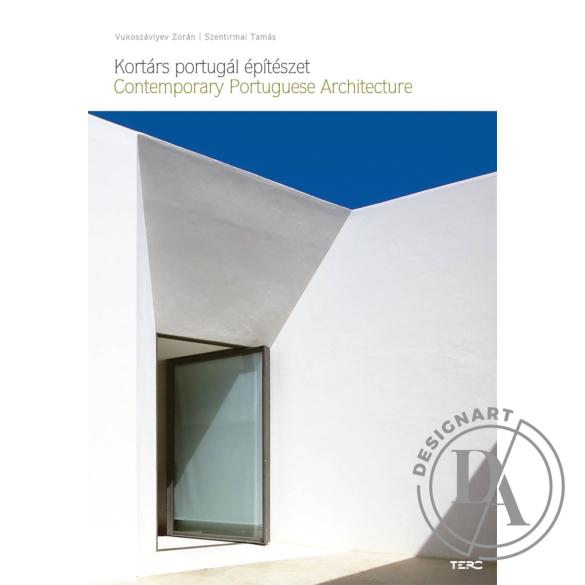 Vukoszávlyev Zorán-Szentirmai Tamás: Kortárs portugál építészet