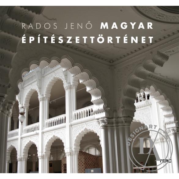 Rados Jenő: Magyar építészettörténet