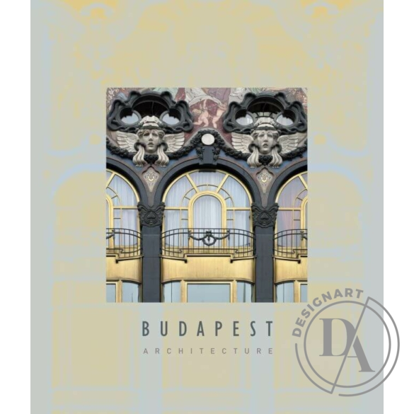 Budapest Architecture – A Chronological Survey